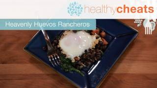 Heavenly Huevos Rancheros | Healthy Cheats With Jennifer Iserloh