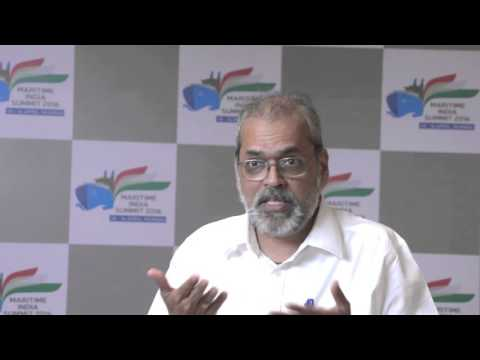Mr. Anil Devli, CEO, Indian National Shipowners' Association on opportunities in MIS 2016