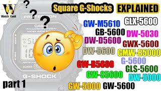 Square G-Shock buying guide - Part 1 - 5600 & 5000