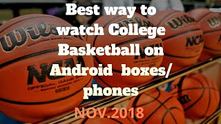 How to watch College basketball , NCAA ,Sportshd(BEST WAY)
