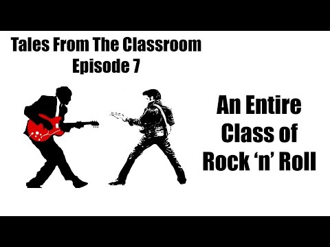 Tales from the Classroom: History of Rock 'n' Roll as a Class?!