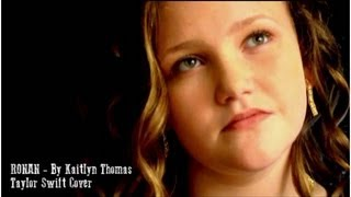 Ronan by Kaitlyn Thomas Age 12 - Taylor Swift Cover