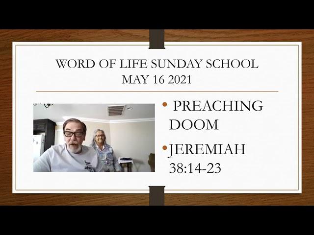 Sunday School 5/16/21