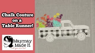 Chalk Couture in a Table Runner!