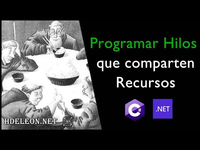 Trabajar con hilos que comparten recursos en C# .Net