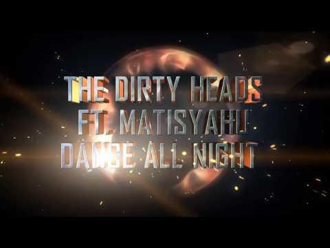 The Dirty Heads ft. Matisyahu - Dance All Night (RIOT 87 Remix) [Dubstep / Rock]