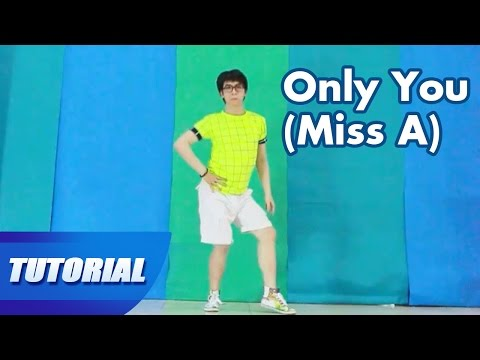 Tutorial Mirror | Dạy nhảy miss A - 다른 남자 말고 너 Only you | Panoma Dance Crew