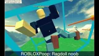 ROBLOX poop: Ragdoll noobs