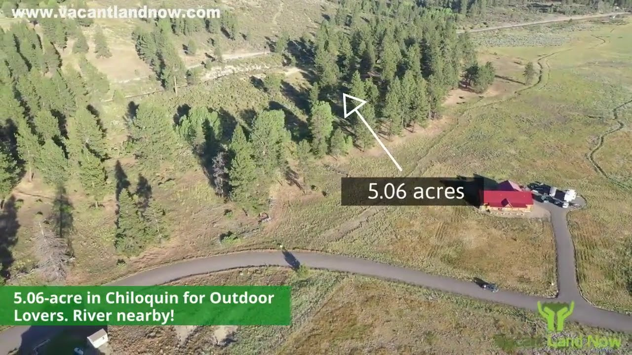 5 Acres in Chiloquin OR - Right next to the Williamson River!