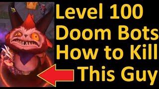 How to Beat Level 100 Doom Bots - Comprehensive Guide to Beating the Max Level Doom Bots