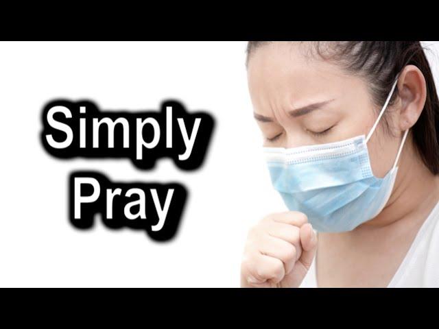 Simply Pray, 1 John 5:14-15 Thursday, May 14th, 2020