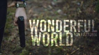 wonderful world [multifandom] streaming