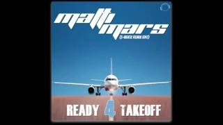 Matti Mars - Ready 4 Takeoff (E-Beatz Remix Edit)