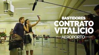 Vídeo - Contrato Vitalício: Aeroporto
