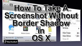 How To Take a Screenshot Without Border Shadow in OS X