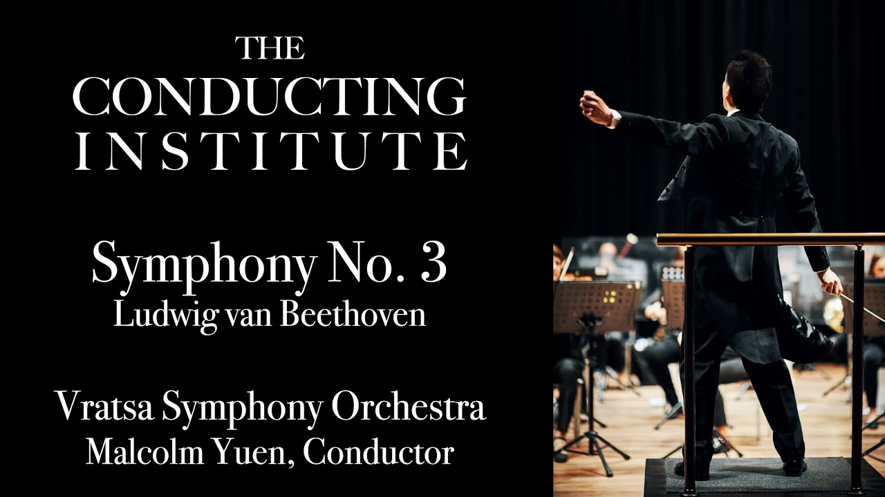 Malcolm Yuen Conducts Beethoven's Symphony No. 3 (Sinfonia Eroica), Vratsa Symphony Orchestra
