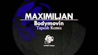 Maximiljan   Bodymovin Tapesh Remix
