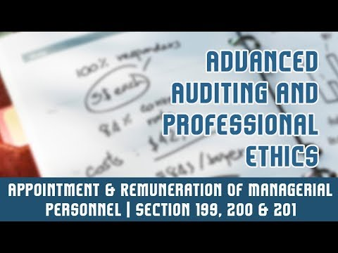 Appointment & Remuneration Of Managerial Personnel | Section 199, 200 & 201 | Overview | Part 8
