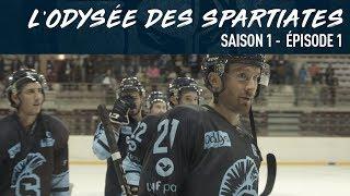 L'Odyssée des Spartiates - Episode 1 (Saison 1)
