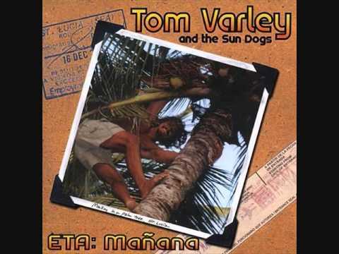 ETA: Manana - Tom Varley and the Sun Dogs