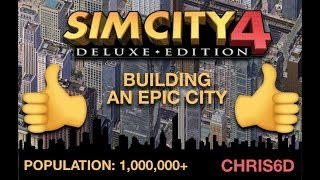 BUILDING AN EPIC CITY – SimCity 4 [HD]