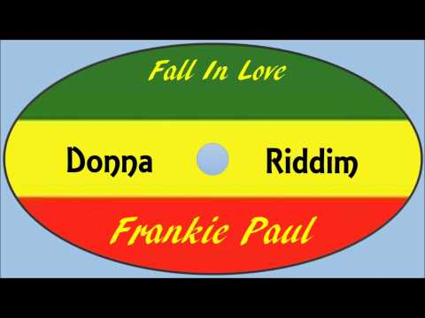 Frankie Paul-Fall In Love (Donna Riddim)