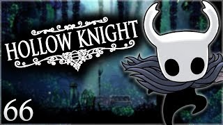 Hollow Knight - Ep. 66: Trial of the Conqueror
