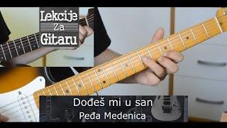 Peđa Medenica - Dođeš mi u san - cover lesson