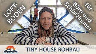 Bodenplatten für Schlaf-Loft und Büro – Die Loft-Ebene wächst   TINY HOUSE TOUR