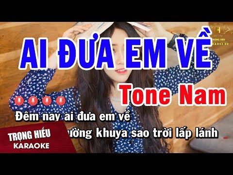 Karaoke Ai Đưa Em Về Tone Nam Nhạc Sống | Trọng Hiếu