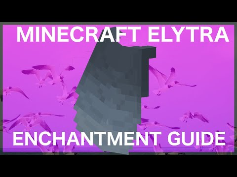 Minecraft Elytra Enchantment Guide