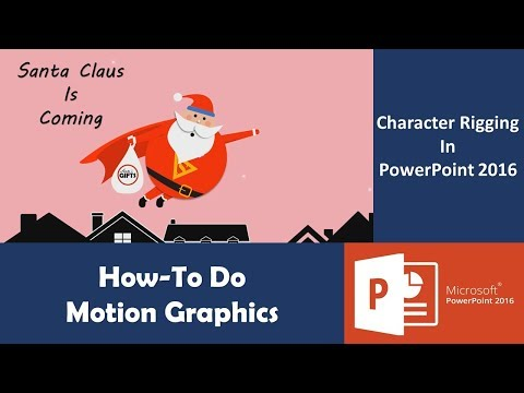 Santa Claus Animation | Motion Graphics and Character Rigging in PowerPoint 2016 Tutorial