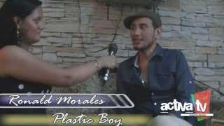 Entrevista a Ronald Morales (Plastic Boy) - Detras del Personaje Activatv Ecuador