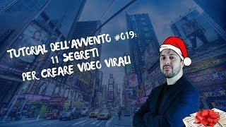 11 Segreti per creare Video Virali - TDA #19