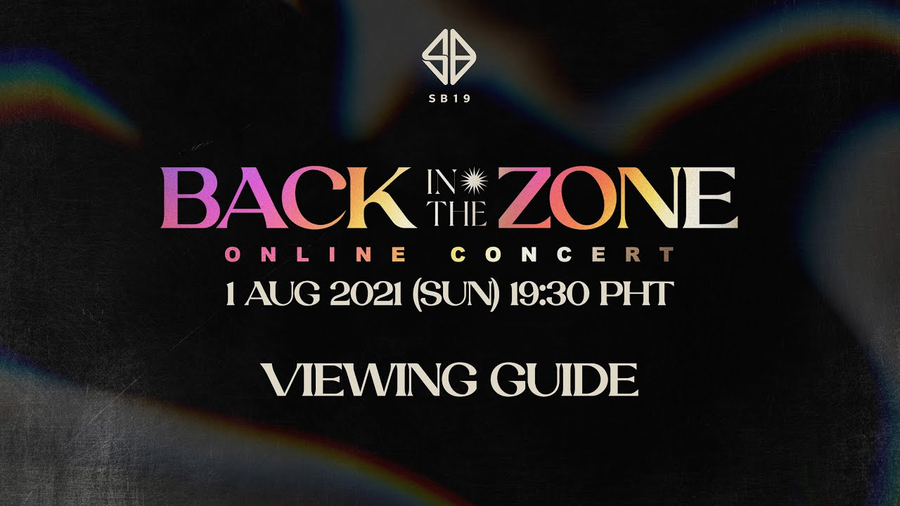 SB19 Back In The Zone Online Concert | Viewing Guide