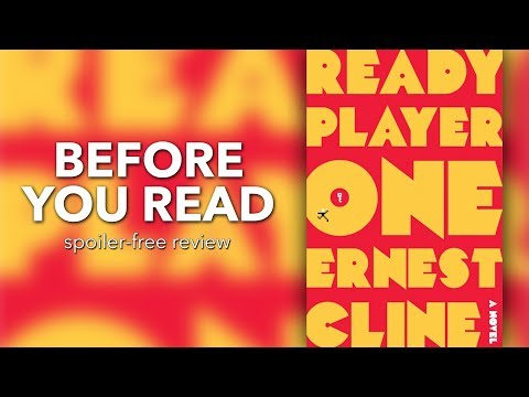 Before You Read | Ready Player One by Ernest Cline