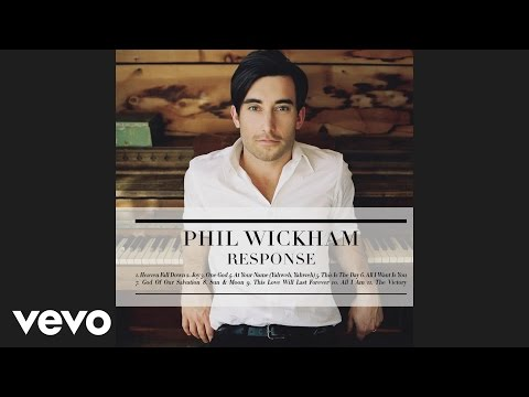 Phil Wickham - All I Am