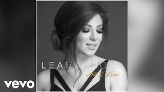 Lea Makhoul - All I Know