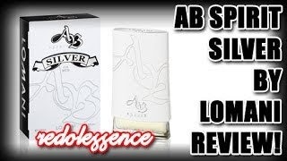 AB Spirit Silver by Lomani Fragrance / Cologne Review
