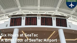 Six Hours at SeaTac - A Brief Tour of Seattle-Tacoma International Airport