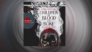 XXL-Vorabhörprobe »Children of Blood and Bone« von Tomi Adeyemi
