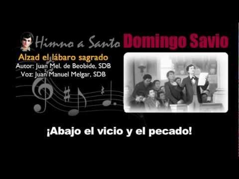 Himno a Domingo Savio - Alzad el lábaro sagrado (karaoke)