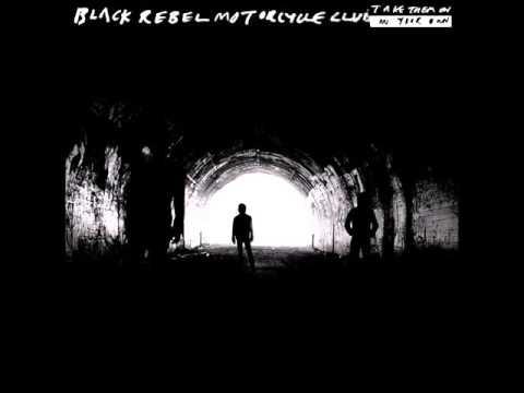 Black Rebel Motorcycle Club -  Six Barrel Shotgun
