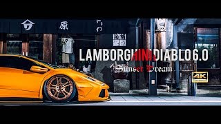 Lamborghini Diablo 6.0 Sunset Dream 【4K Ultra HD】