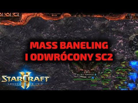 MASS BANELING i na chwilę odwrócony SC2 - Arcymistrzowskie wyzwanie Zergiem #4
