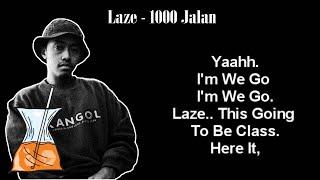 laze - 1000 Jalan  [ Lyrical Es Teh Manis ]
