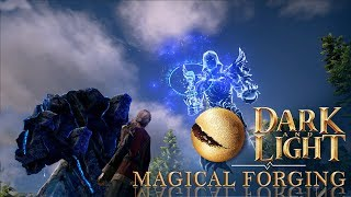 Dark and Light Basics - Magical Forging