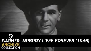 Nobody Lives Forever (Original Theatrical Trailer)
