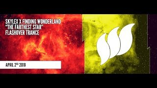 Skylex & Finding Wonderland - The Farthest Star Overview