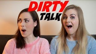 DIRTY TALK!